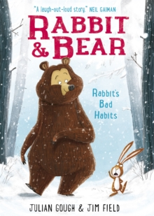 Rabbit and Bear: Rabbit's Bad Habits : Book 1, Paperback Book
