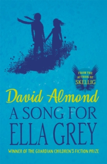 A Song for Ella Grey, Paperback / softback Book