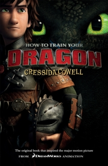 How To Train Your Dragon: How To Train Your Dragon : The original book that inspired the major motion picture FROM DREAMWORKS ANIMATION, Paperback Book