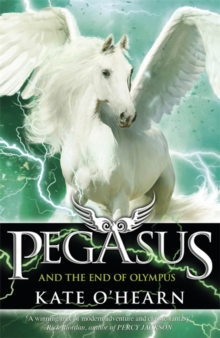Pegasus and the End of Olympus : Book 6, Paperback Book