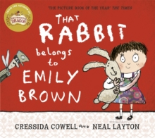 That Rabbit Belongs To Emily Brown, Paperback / softback Book