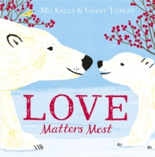 Love Matters Most, Hardback Book