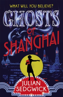Ghosts of Shanghai : Book 1, Paperback Book