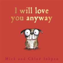 Fred: I Will Love You Anyway, Hardback Book