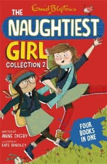 Naughtiest Girl Collection : Books 4-7, Paperback Book