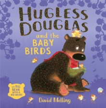 Hugless Douglas and the Baby Birds, Hardback Book