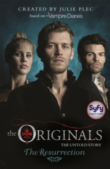 The Originals: The Resurrection : Book 3, Paperback Book