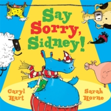 Say Sorry Sidney, Paperback / softback Book
