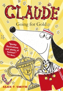 Claude Going for Gold!, Hardback Book