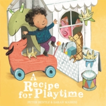 A Recipe for Playtime, Hardback Book