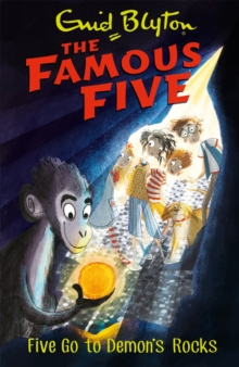 Famous Five: Five Go To Demon's Rocks : Book 19, Paperback / softback Book