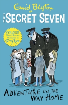 Secret Seven Colour Short Stories: Adventure on the Way Home : Book 1, Paperback Book