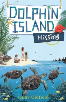 Dolphin Island: Missing : Book 5, Paperback / softback Book