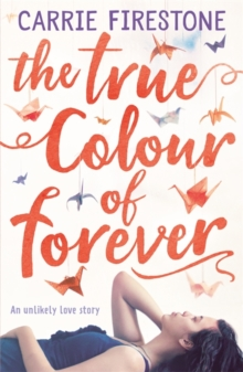 The True Colour of Forever, Paperback / softback Book