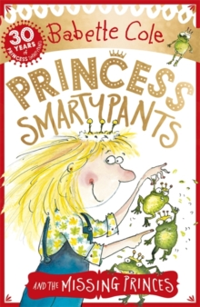 Princess Smartypants and the Missing Princes, Paperback Book
