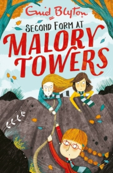 Malory Towers: Second Form : Book 2, Paperback / softback Book