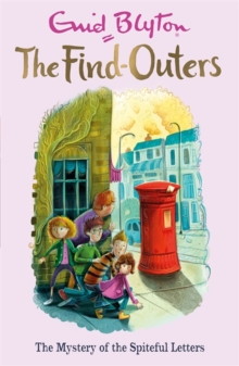 The Find-Outers: The Mystery of the Spiteful Letters : Book 4, Paperback Book