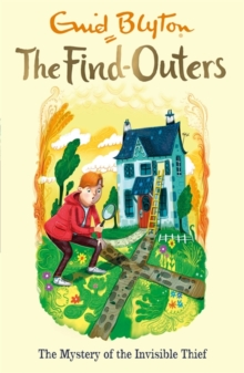 The Find-Outers: The Mystery of the Invisible Thief : Book 8, Paperback Book