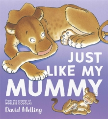 Just Like My Mummy, Paperback Book