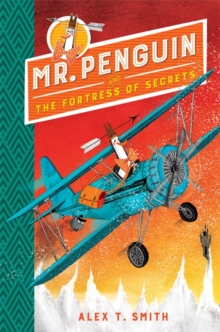Mr Penguin and the Fortress of Secrets : Book 2, Hardback Book