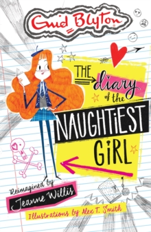 The Diary of the Naughtiest Girl, Paperback Book