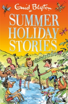 Summer Holiday Stories : 22 Sunny Tales, Paperback / softback Book
