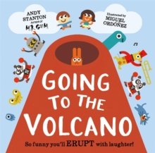 Going to the Volcano, Hardback Book