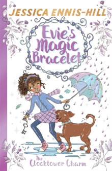 Evie's Magic Bracelet: The Clocktower Charm : Book 5, Paperback Book