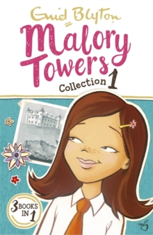 Malory Towers Collection 1 : Books 1-3, Paperback Book