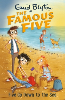 Famous Five: Five Go Down To The Sea : Book 12, Paperback / softback Book