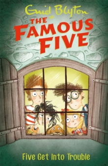 Famous Five: Five Get Into Trouble : Book 8, Paperback Book
