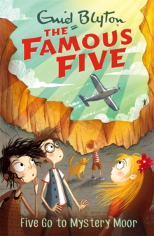 Famous Five: Five Go To Mystery Moor : Book 13, Paperback / softback Book