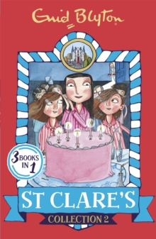 St Clare's Collection 2 : Books 4-6, Paperback Book