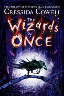 The Wizards of Once : Book 1, Hardback Book