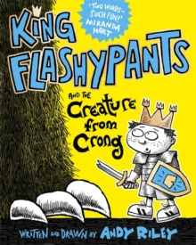 King Flashypants and the Creature from Crong : Book 2, CD-Audio Book
