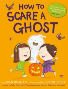 How to Scare a Ghost, Paperback / softback Book
