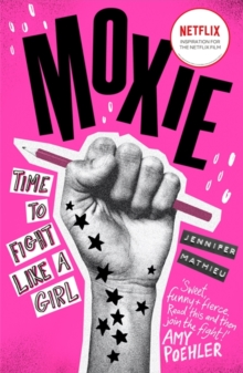 Moxie : A Zoella Book Club 2017 novel, Paperback Book