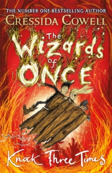 The Wizards of Once: Knock Three Times : Book 3, Hardback Book