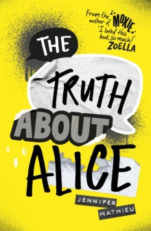 The Truth About Alice - from the author of MOXIE, Paperback Book