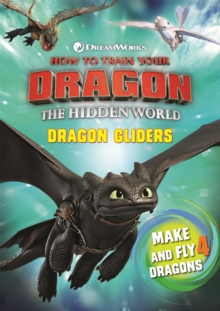 How To Train Your Dragon The Hidden World: Dragon Gliders, Paperback / softback Book