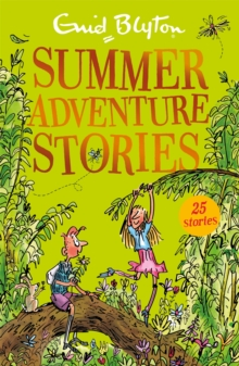 Summer Adventure Stories : Contains 25 classic tales, Paperback / softback Book