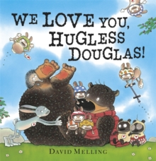 We Love You, Hugless Douglas! Board Book, Board book Book