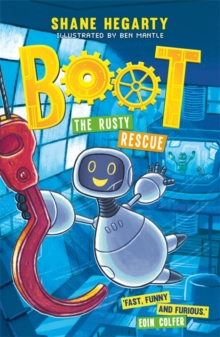 BOOT: The Rusty Rescue : Book 2, Paperback / softback Book