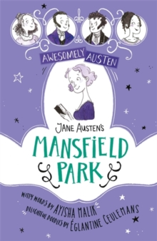 Awesomely Austen - Illustrated and Retold: Jane Austen's Mansfield Park, Hardback Book