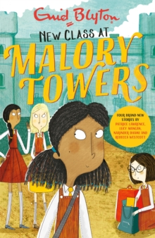New Class at Malory Towers : Four brand-new Malory Towers, Paperback / softback Book
