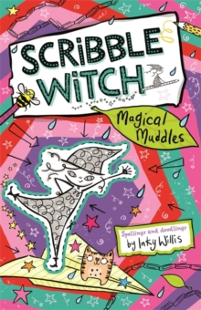 Scribble Witch: Magical Muddles : Book 2, Paperback / softback Book