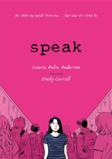 Speak : The Graphic Novel, Paperback / softback Book