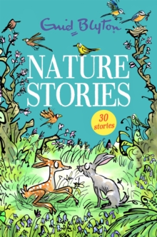Nature Stories : Contains 30 classic tales, Paperback / softback Book