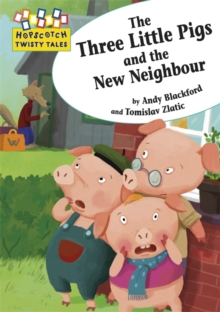The Three Little Pigs and the New Neighbour, Paperback Book