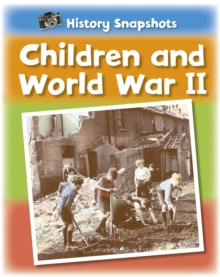 History Snapshots: Children and World War II, Paperback Book